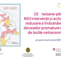10 raioane-pilot vor realiza NOI intervenții și activități de reducere a îmbolnăvirilor și deceselor premature cauzate de bolile netransmisibile