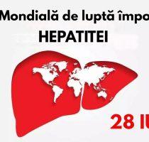 """""""Hepatita nu poate aștepta"""", este genericul Zilei Mondiale a Hepatitei în anul 2021"""